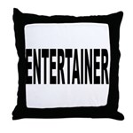 Entertainer Throw Pillow