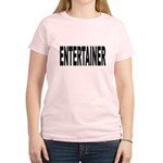 Entertainer Women's Light T-Shirt
