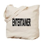 Entertainer Tote Bag