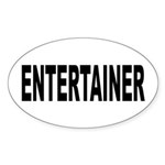 Entertainer Sticker (Oval 10 pk)