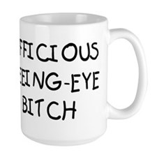 Officious Seeing-Eye Bitch Mug