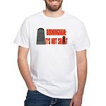 Rotunda Not Shit T-Shirt (white)
