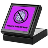 Brain Not Found Keepsake Box