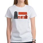Rotunda Not Shit Women's T-shirt
