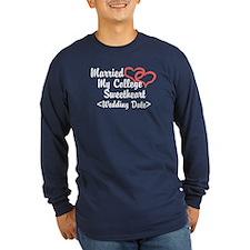 Married College Sweetheart (Wedding Date) T
