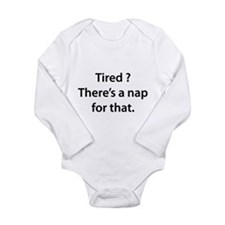 Tired ? Nap Long Sleeve Infant Bodysuit