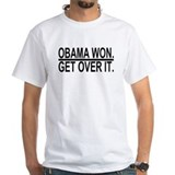Obama Won Get Over It  Shirt
