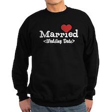 Married (Add Your Wedding Date) Sweatshirt