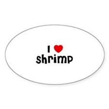 I * Shrimp Oval Decal