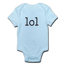 """LOL"" Infant Bodysuit"