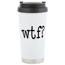 """WTF"" Ceramic Travel Mug"