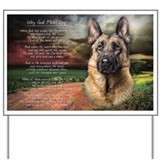 &quot;Why God Made Dogs&quot; GSD Yard Sign