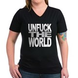 Unfuck The World  Shirt