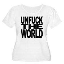 Unfuck The World T-Shirt