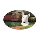 """Why God Made Dogs"" Bull Terrier 38.5 x 24.5 Oval"