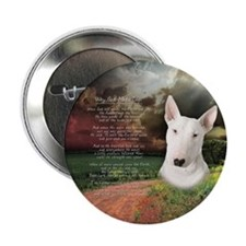 """""""Why God Made Dogs"""" Bull Terrier 2.25"""" Button"""