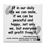 Hanh Smile Quote Tile Coaster