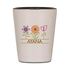 Ayana with cute flowers Shot Glass