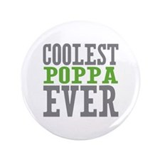 "Coolest Poppa 3.5"" Button (100 pack)"