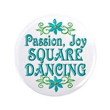 "Square Dancing Joy 3.5"" Button"