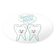 Funny Dentists Rock Decal