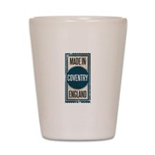 MADE IN COVENTRY Shot Glass