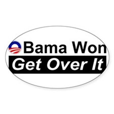 Obama Won Get Over It Bumper Decal