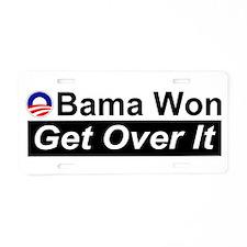 Obama Won Get Over It Aluminum License Plate