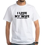I Love My Wife Poker Shirt