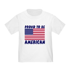 Proud to Be American Toddler T-Shirt