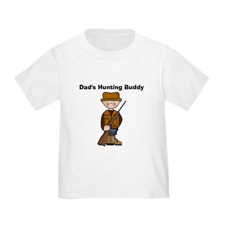 Dad's Hunting Buddy Toddler T-Shirt