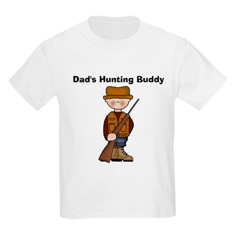 Dad's Hunting Buddy Kids T-Shirt