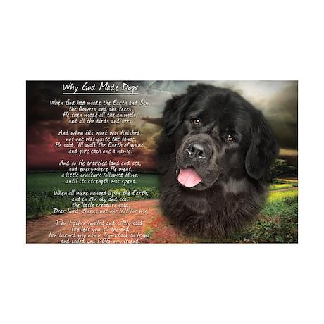 """Why God Made Dogs"" Newfoundland 38.5 x 24.5 Wall"