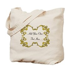 Gold Color Scrolls, Custom Text Tote Bag