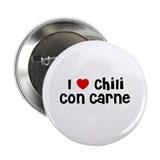 "I * Chili Con Carne 2.25"" Button (10 pack)"