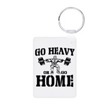Go Heavy Or Go Home Weightlifting Keychains