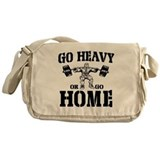 Go Heavy Or Go Home Weightlifting Messenger Bag