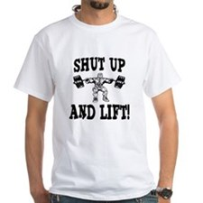Shut Up And Lift Weightlifting Shirt