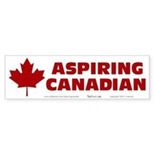 Aspiring Canadian Bumper Sticker