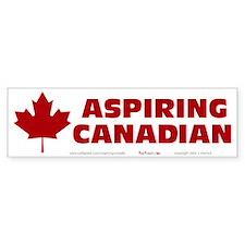 Aspiring Canadian Bumper Sticker