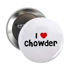 "I * Chowder 2.25"" Button (10 pack)"