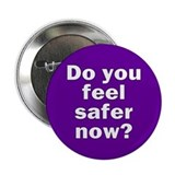 safer now... Button