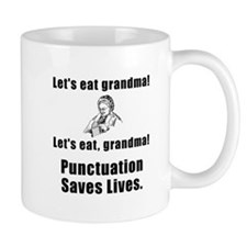 Lets Eat Grandma! Small Mug