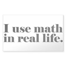 I Use Math In Real Life Decal