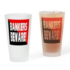 Bankers a Warning Drinking Glass