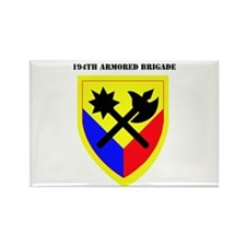 SSI-194TH ARMORED BDE WITH TEXT Rectangle Magnet