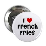 "I * French Fries 2.25"" Button (10 pack)"