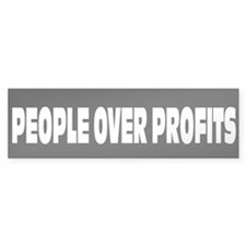 People Over Profits: Bumper Sticker