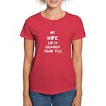 Wife lifts heavier Women's Dark T-Shirt
