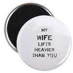 Wife lifts heavier Magnet